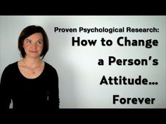 Psychological Influence: How to Change a Person's Attitude via eLearner Engaged