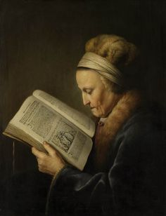 Old Woman Reading a Bible: Gerrit Dou, c. 1630, oil on wood, 71 x 56 cm (Rijksmuseum, Amsterdam)