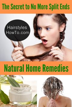 The Secret to No More Split Ends Using Natural Remedies