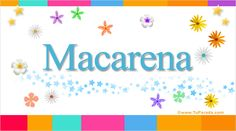2516-6-macarena.jpg (750×419)
