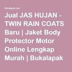 Jual JAS HUJAN - TWIN RAIN COATS Baru | Jaket Body Protector Motor Online Lengkap Murah | Bukalapak