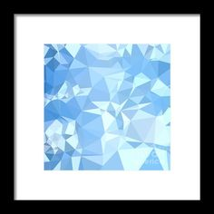 Blizzard Blue Abstract Low Polygon Background Framed Print By Aloysius Patrimonio. Low polygon style illustration of a blizzard blue abstract geometric background.  #LowPolygon  #BlizzardBlueAbstract