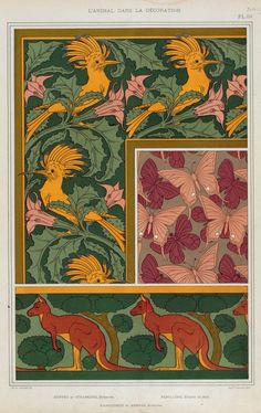 M.P. Verneuil (French, 1869-1942). L'animal dans la décoration. Huppes et stramoine, bordure. Papillons, étoffe de soie. Kangourou et arbres, bordure. 1897.
