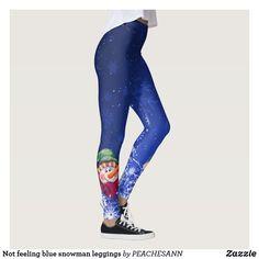 e3c76f8ea074f3 Not feeling blue snowman leggings Christmas Leggings, Christmas Room,  Christmas Crafts, Gift Quotes