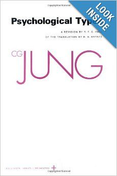 Psychological Types (The Collected Works of C. G. Jung, Vol. 6) (Bollingen Series XX): C. G. Jung, R. F. C. Hull, H. G. Baynes: 978069101813...