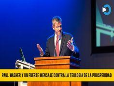 """La Gaceta Cristiana: Pual Washer: """"Teología de la prosperidad Adora a u..."""