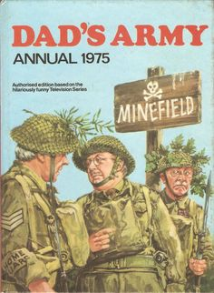 Dad's Army Annual 1975 D. World Distributors Unclipped hardback annual British Tv Comedies, British Comedy, English Comedy, 90s Tv Shows, Great Tv Shows, Dad's Army, Bbc Tv Series, War Comics, The Best Films