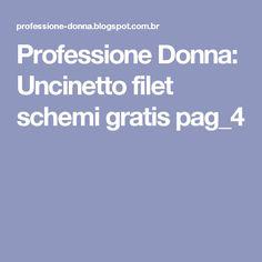 Professione Donna: Uncinetto filet schemi gratis pag_4