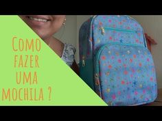 Not in English but great tutorial Make Your Own Backpack, Big Backpacks, Doll Videos, Homemade Home Decor, Backpack Pattern, Diy Dress, Laptop Backpack, Handmade Bags, Vera Bradley Backpack