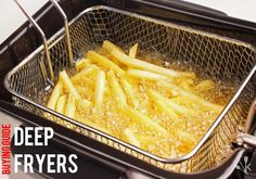 Best Home Deep Fryers For Fish, Fries, and Home Deep Fryer, Best Deep Fryer, Cooking French Fries, Deep Fryer Recipes, Electric Deep Fryer, Food Now, Stop Eating, Home Recipes, Food Preparation