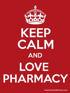 Keep Calm and LOVE PHARMACY Poster...Someone buy me this?