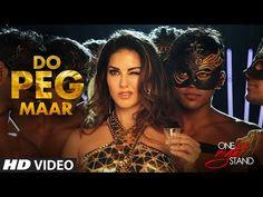 DO PEG MAAR Video Song In ONE NIGHT STAND Film Stars Sunny Leone.#dopegmaar #onenightstand #sunnyleone