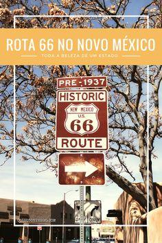 Viaje pela Rota 66 no Novo México e descubra toda a beleza desse estado!
