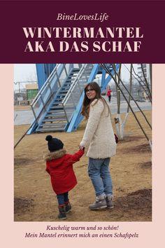 Oder: wieso Mama auch ein Schaf sein darf Winter Mode, Railroad Tracks, Blog, German, Style, Winter Coat, New Looks, Young Women, Fur