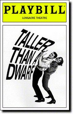 Playbill Cover for Taller Than a Dwarf at Longacre Theatre .. Taller than a Dwarf Playbill - Opening Night