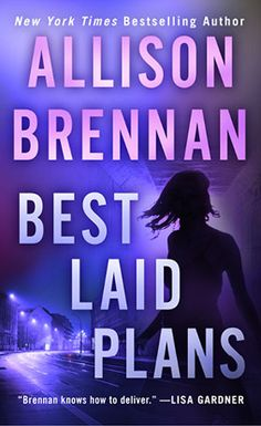 BEST LAID PLANS 8.4.15 --  Newly minted FBI Agent Lucy Kincaid is settling into her job in San Antonio, Texas, when the corpse of Harper Worthington, the husband of a sitting congresswoman, is found naked in a motel on the wrong side of town. It's up to Lucy to locate the last person to see him alive: a teenage prostitute who seems to have vanished into thin air.