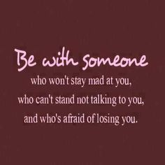 Be with someone. love quote life lovequote wisdom advise commit remember this! Life Quotes Love, Great Quotes, Quotes To Live By, Me Quotes, Funny Quotes, Inspirational Quotes, Qoutes, Quote Life, Quotations