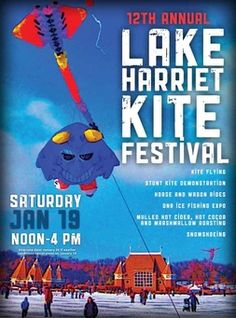 Amazing kites, toasted marshmallows, hot cider and chocolate, horse rides and ice fishing! Lake Harriet Kite Festival 2013!    Announcements - Minnesota Kite Society - Fly With Us!