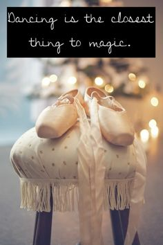Dancing is the closet thing to magic! :)  Gymnastics works too