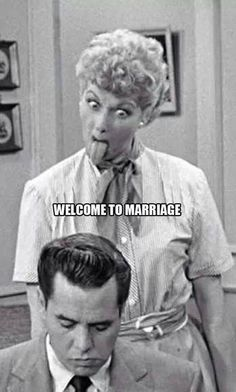 Welcome to marriage