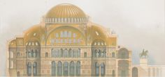 Architectural Drawings of Hagia Sophia by Wilhelm Salzenberg, Byzantine Architecture, Art And Architecture, Byzantine Art, Hagia Sophia, Mosque, Rome, Taj Mahal, Cathedral, Rome Italy