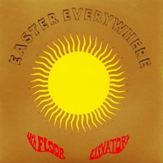 13th Floor Elevators - Easter Everywhere on Stereo/Mono 2LP