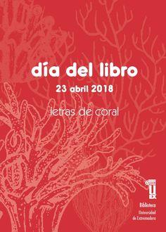 Folleto del Día del Libro editado por el Servicio de Biblioteca de la UEx #DíadelLibro #uexbiblioteca