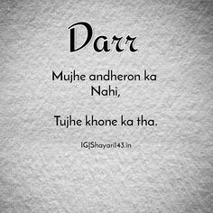 . Darr  Mujhe andheron ka nahi Tujhe khone ka tha  . . I wasnt scared of the dark I was scared of losing you  . . . #love #loveheart #loveyou #forever #together #poem #poetry #word #wordporn #hindi #shayari #hindishayari #hindipoetry #urdu #urdushayari #urdupoetry #life #relationships #romance #couples #thoughts #emotions #feelings #quotes #quoteoftheday #couplequotes #couplegoals #relationshipquotes #lovequotes #instaquotes