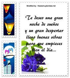 originales textos y pensamientos de buenas noches,bonitas palabras de buenas noches: http://www.frasesmuybonitas.net/lindas-frases-de-buenas-noches-de-amistad/