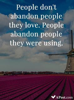 don't abandon people they love. People abandon people they were using.- 10 Beautiful Quotes To Brighten Your Day don't abandon people they love. People abandon people they were using.- 10 Beautiful Quotes To Brighten Your Day 582371795547092196 Truth Quotes, Me Quotes, Motivational Quotes, Inspirational Quotes, Silence Quotes, Strong Quotes, Attitude Quotes, Daily Quotes, Bible Quotes