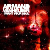 I Want Your Soul by Armand Van Helden on SoundCloud