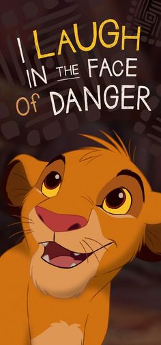 I Laugh in the Face of Danger Lock Screen • Phone Wallpaper {Simba, The Lion King, Disney}