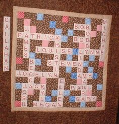 Scrabble Quilt ~ What a fun idea! :-) I would love to do this for all the grandmas with the kids and grand kids names!!