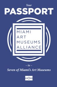 Miami Art Museums Alliance forms a collaboration with seven Art Museums in Miami - your passport to all seven awaits! #art #Miami #ArtMuseums #MiamiArtScene
