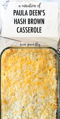 A variation of Paula Deen's Hash Brown Casserole. The yummiest and easiest hash brown casserole for brunch and breakfast.