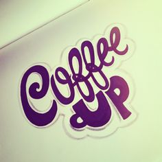 Coffee Up! It's Monday