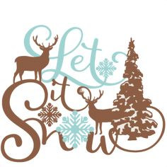 Let It Snow Phrase Winter Scene: Miss Kate Cuttables-- SVG scrapbook cut file cute clipart files for silhouette cricut pazzles free svgs free svg cuts cute cut files
