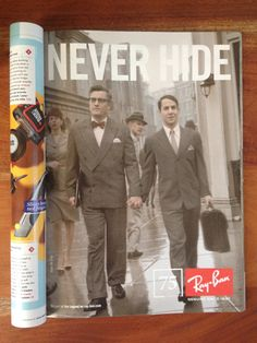 "New Ray Ban Ad, ""Never Hide"", in the May 2012 issue of Wired."
