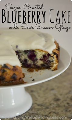 Recipe: Sugar-Crusted Blueberry Cake with Sour Cream Glaze.  Oh my goodness, this cake is SO yummy!  The perfect blend of sweet & tart.  The crunchy sugar crust is awesome!