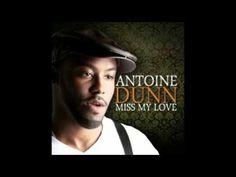 Miss My Love - Antoine Dunn