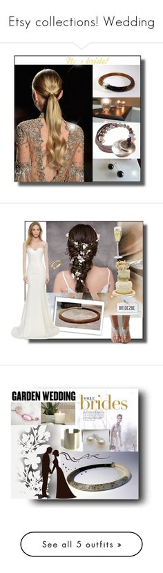 """""""Etsy collections! Wedding"""" by colchico ❤ liked on Polyvore featuring rustic, Hostess, Kate Spade, Katie May, Élitis and Vera Wang"""