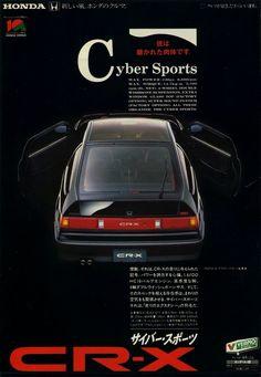 Again, Japanese design sensebility ホンダ CR-X Honda Crx, Honda Civic, Classic Japanese Cars, Japanese Sports Cars, Vintage Advertisements, Vintage Ads, Jdm, Nissan, Vw Mk1