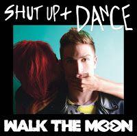 Muzic Pool: WALK THE MOON : SHUT UP AND DANCE