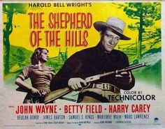 THE SHEPHERD OF THE HILLS (1940) - John Wayne - Betty Field - Harry Carey - Beulah Bondi - James Barton - Samuel S. Hinds - Marjorie Main - Marc Lawrence - Based on novel by Harold Bell Wright - Directed by Henry Hathaway - Paramount - Movie Poster.
