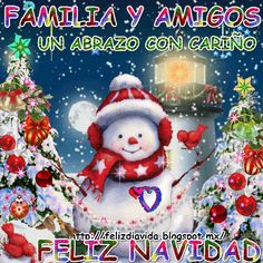FELIZ DÍA A LA VIDA: UN ABRAZO CON CARIÑO Merry Christmas In Spanish, Merry Christmas Message, Merry Christmas Pictures, Christmas Messages, Merry Christmas And Happy New Year, Christmas Greetings, Christmas Themes, Christmas Decorations, Good Day Wishes