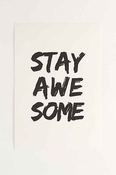 A Sensible Habit Stay Awesome Art Print - Urban Outfitters