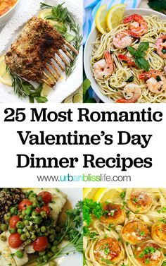 These are the best valentine's dinner recipes. This recipe collection includes 25 DELICIOUS, EASY, ROMANTIC RECIPES FOR TWO to cook at home! These recipes would be great for any date night at home, too! Recipes on UrbanBlissLife.com #valentinesday #valentinesdaydinner #dinner #romanticrecipes #foodrecipes #cookingfortwo #valentinesdinner #datenight #cooking #cookingathome #foodblog #valentine #specialoccasiondinner