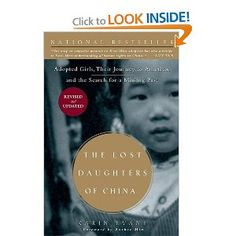 The NOOK Book (eBook) of the The Lost Daughters of China: Adopted Girls, Their Journey to America, and the Search fora Missing Past by Karin Evans at Chinese Adoption, Adoption Books, Adoption Stories, Books To Read, My Books, Chinese Picture, One Year Old Baby, International Adoption, Book Nooks