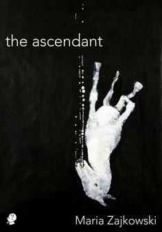 Imaginative Rightness: MTC Cronin launches 'The Ascendant' by Maria Zajkowski