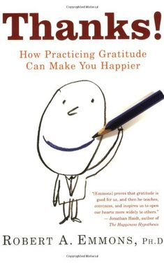 Bestseller: Thanks!: How Practicing Gratitude Can Make You Happier by Robert Emmons